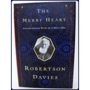THE MERRY HEART : REFLECTIONS ON READING, WRITING, AND THE WORLD OF BOOKS