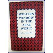 WESTERN WINDOW IN THE ARAB WORLD.