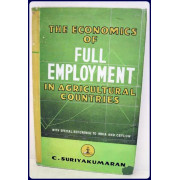 THE ECONOMICS OF FULL EMPLOYMENT IN AGRICULTURAL COUNTRIES.