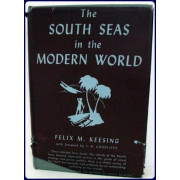 THE SOUTH SEAS IN THE MODERN WORLD.