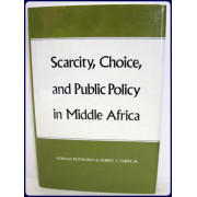 SCARCITY, CHOICE, AND PUBLIC POLICY IN MIDDLE AFRICA.