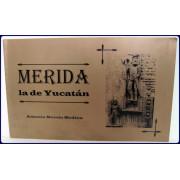 MERIDA LA DE YUCATAN.