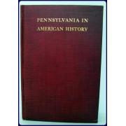 PENNSYLVANIA IN AMERICAN HISTORY