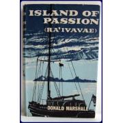 ISLAND OF PASSION. RA'IVAVAE.