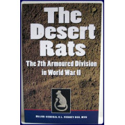 THE DESERT RATS.  The 7th. Armoured Division in World War II.