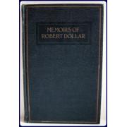 MEMOIRS OF ROBERT DOLLAR.