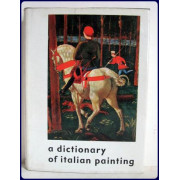 A DICTIONARY OF ITALIAN PAINTING.