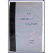 AN AMERICAN ROMANCE. THE ALAN POEMS, A JOURNAL.