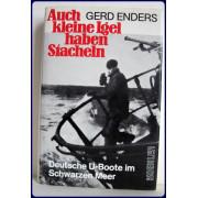 AUCH KLEINE IGEL HABEN STACHEN. Deutsche U-Boote in Schwarzen Meer.