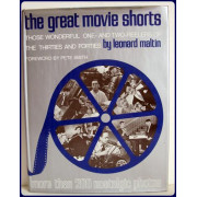 THE GREAT MOVIE SHORTS. Those Wonderful one- and two-reelers of the Thirties and Forties.