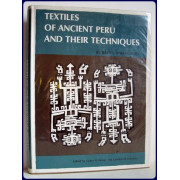 TEXTILES OF ANCIENT PERU AND THEIR TECHNIQUES.