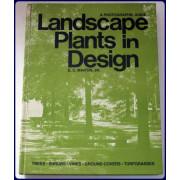 LANDSCAPE PLANTS IN DESIGN.  A PHOTOGRAPHIC GUIDE.