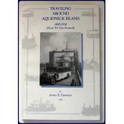 TRAVELING AROUND AQUIDNECK ISLAND, 1890-1930. (How We Got Around)