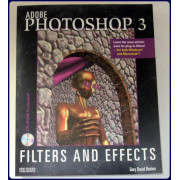 ADOBE PHOTOSHOP 3: FILTERS AND EFFECTS.