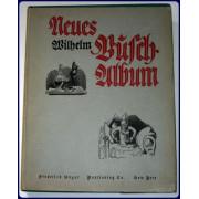 NEUES WILHELM BUSCH-ALBUM. Sammlung lustiger Bildergeschichten.