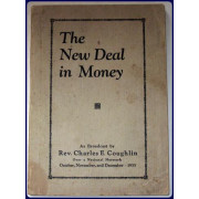 THE NEW DEAL IN MONEY.