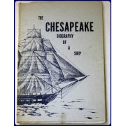 THE CHESAPEAKE. A BIOGRAPHY OF A SHIP.