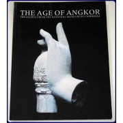 THE AGE OF ANGKOR. Treasures from the National Museum of Cambodia. Photographs By John Gollings.