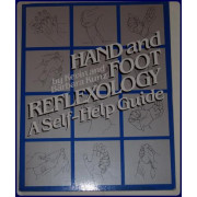 HAND AND FOOT REFLEXOLOGY. A Self-Help Guide.