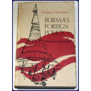 BURMA'S FOREEIGN POLICY. A Study in Neutralism.