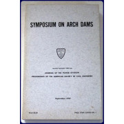 SYMPOSIUM ON ARCH DAMS. Reprinted from Journal of the Power Division, Proceedings of the American Society of Civil Engineers.