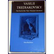 VASILI TREDIAKOVSKY. The Fool of he 'New' Russian Literature.