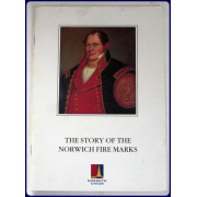 THE STORY OF THE NORWICH FIRE MARKS.