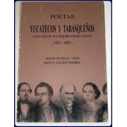 POETAS YUCATECOS Y TABASQUENOS. Coleccion de sus mejores producciones.