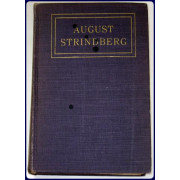 AUGUST STRINDBERG. THE SPIRIT OF REVOLT. Studies and Impression.