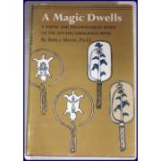 A MAGIC DWELLS. A Poetic and Psychological Study of the Navaho Emergence Myth.