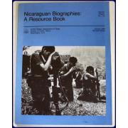 NICARAGUAN BIOGRAPHIES: A RESOURCE BOOK.