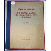 THE TSUNGLI YAMEN: ITS ORGANIZATION AND FUNCTIONS.