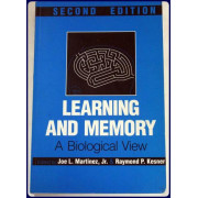 LEARNING AND MEMORY. A Biological View.