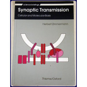 SYNOPTIC TRANSMISSION. Cellular and Molecular Basis.