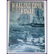 WHALING DAYS IN OLD HAWAII.