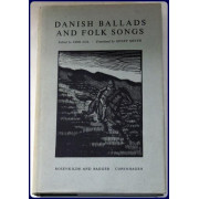 DANISH BALLADS AND FOLK SONGS.  Trans. by Henry Meyer
