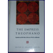 THE EMPRESS THEOPHANO. BYZANTIUM AND THE WEST AT THE TURN OF THE FIRST MILLENNIUM.