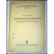 DIE KOMODIE DER SPRACHE. Unterschungen zum Werke Johann Nestroys.
