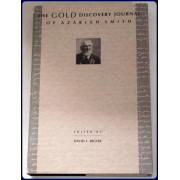 THE GOLD DISCOVERY JOURNAL OF AZARIAH SMITH. Edited by David L. Bigler.