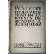 ESTILO Y DENSIDAD EN LA POESIA DE RICARDO J. BERMUDEZ.