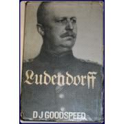 LUDENDORFF. SOLDIER: DICTATOR: REVOLUTIONARY.