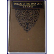BALLADS OF THE BUSY DAYS.