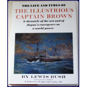 THE LIFE AND TIMES OF THE ILLUSTRIOUS CAPTAIN BROWN.