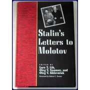 STALIN'S LETTERS TO MOLOTOV. 1925-1936