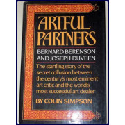 ARTFUL PARTNERS. Bernard Berenson and Joseph Duveen