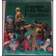 RUSSIAN FOLK-STYLE FIGURINES.  A Collector's Notes.