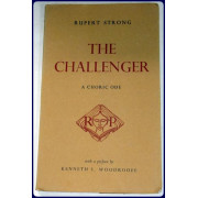 THE CHALLENGER. A Choric Ode.  With a Preface By Kenneth S. Woodroofe.