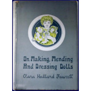 ON MAKING MENDING AND DRESSING DOLLS.