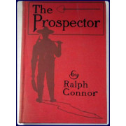 THE PROSPECTOR. A Tale of the Crow's Nest Pass.