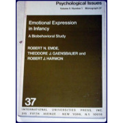 EMOTIONAL EXPRESSION IN INFANCY. A Biobehavioral Study.